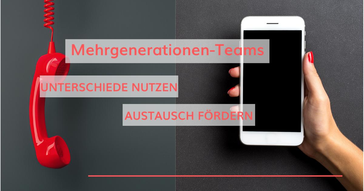Mehrgenerationen-Teams erfolgreich führen