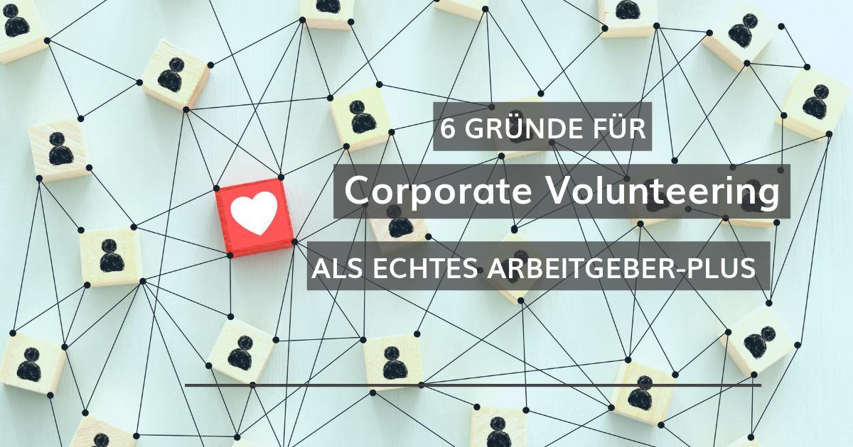 Corporate Volunteering als Arbeitgeberplus