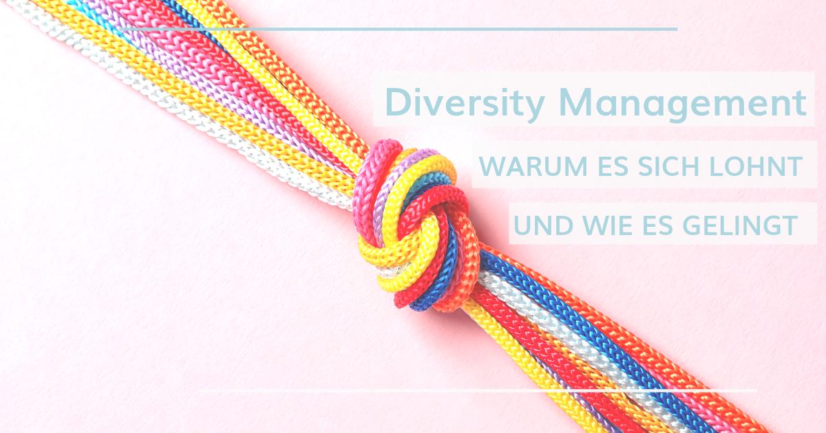 Diversity Management: Vielfalt fördern